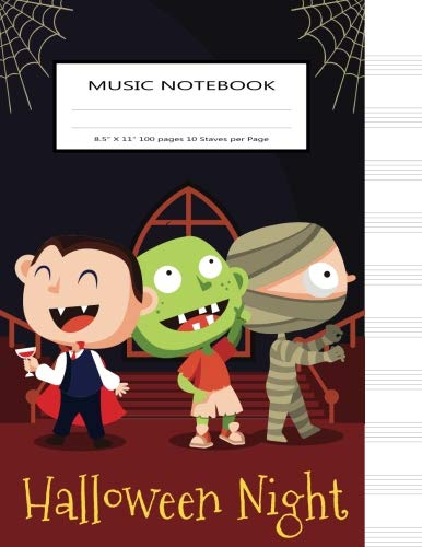 Music Notebook Halloween Night: Blank Sheet Manuscript Staff Paper (Music Composition Notebook) (Volume 2) -