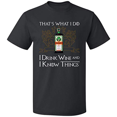 That's What I Do I Drink Wine and I Know Thing Unisex T Shirt Jäger-Meister for Mens Womens Up to 5XL (Black - M)]()
