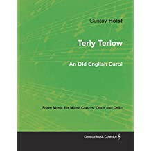Terly Terlow - An Old English Carol - Sheet Music for Mixed Chorus, Oboe and Cello