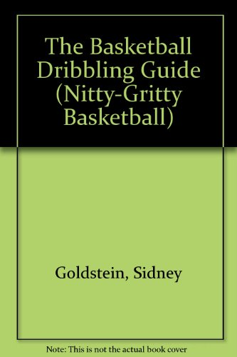Guide: Nitty-Gritty Basketball Guide ()