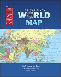 The political world map amazon prof munawar sabir the political world map amazon prof munawar sabir 9789652131300 books gumiabroncs Gallery