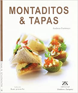 Montaditos y Tapas (Spanish Edition): Andreas Furtmayr: 9788484180555: Amazon.com: Books