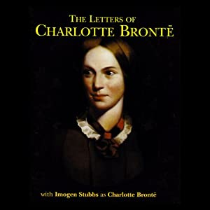 The Letters of Charlotte Bronte Audiobook