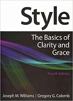 Style: Lessons in Clarity and Grace 10th (tenth) edition Text Only