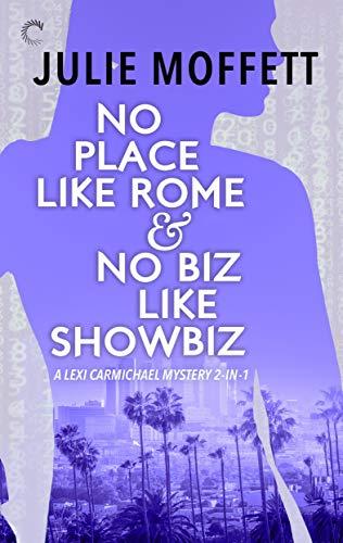No Place Like Rome & No Biz Like Showbiz by [Moffett, Julie]