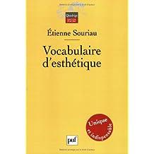 Vocabulaire d'esthétique [ancienne édition]