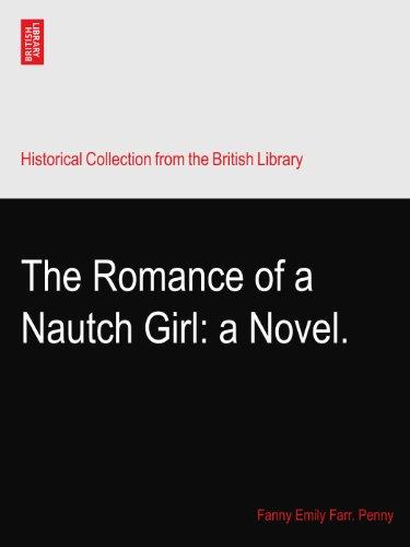 (The Romance of a Nautch Girl: a)