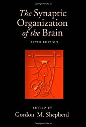 The Synaptic Organization of the Brain, 5th Edition