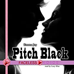Pitch Black: Lucy Blue Narration