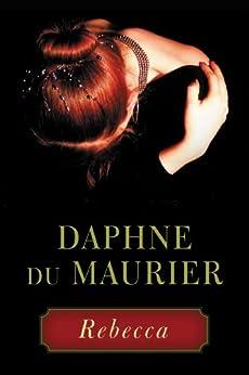 Rebecca by [du Maurier, Daphne]