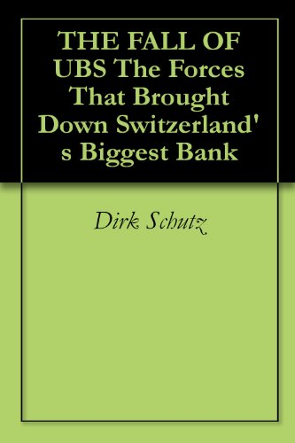 the-fall-of-ubs-the-forces-that-brought-down-switzerlands-biggest-bank