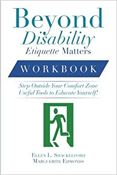 Book Beyond Disability Etiquette Matters: Step Outside Your Comfort Zone Useful Tools to Educate Yourself! by Ellen L. Shackelford (2014-04-21)