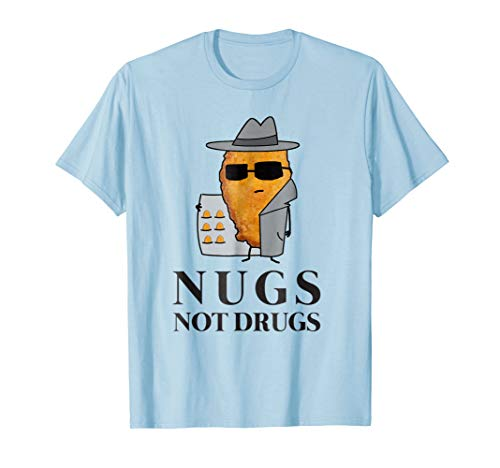 Chicken Nugget Tee, Nugs Not Drugs Tshirt Men Women Kids