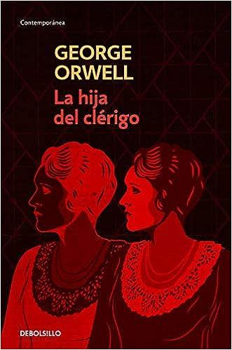 La hija del clérigo (Contemporánea): Amazon.es: Orwell, George ...
