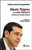 Alexis Tsipras. La mia Sinistra