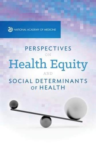 Perspectives on Health Equity & Social Determinants of Health