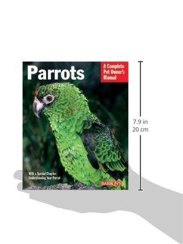 Parrots (Complete Pet Owner's Manual) 2