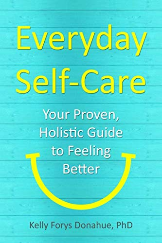 - Everyday Self-Care: Your Proven, Holistic Guide to Feeling Better