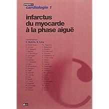 infarctus du myocarde a la phase aigue