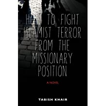 How To Fight Islamist Trror From the Missionary Position