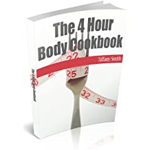 The 4 Hour Body Cookbook