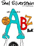 Uncle Shelby's ABZ Book: A Primer for Tender Young Minds [UNCLE SHELBYS ABZ BK]