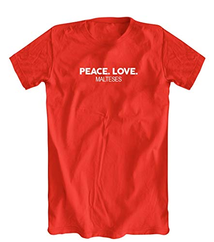 - Peace. Love. Malteses T-Shirt, Red, X-Large