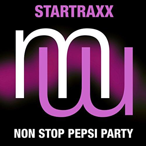 Non Stop Pepsi Party (Radio Edit) by Startraxx on Amazon ...