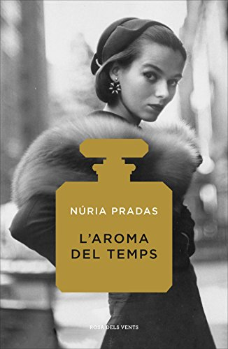 L'aroma del temps (Catalan Edition)