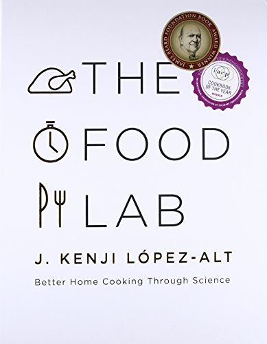 Book cover from The Food Lab: Better Home Cooking Through Science by J. Kenji López-Alt