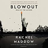 Blowout: Corrupted Democracy, Rogue State