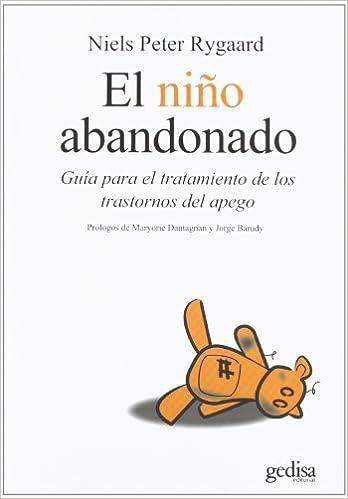 El nino abandonado (Psicologia) (Spanish Edition): Niels Peter ...