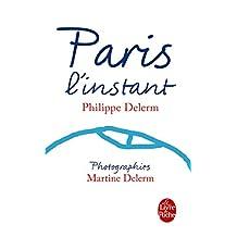 PARIS, L'INSTANT N.É.