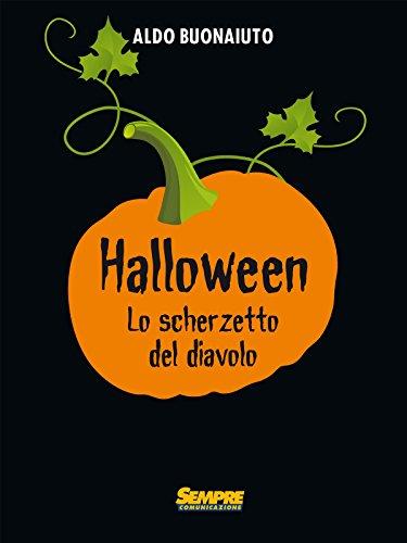 Halloween. Lo scherzetto del diavolo (Italian Edition) -