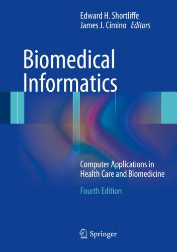 Biomedical Informatics: Computer Applications in Health Care and Biomedicine (Health Informatics) Pdf