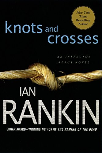 He isn't just one cop trying to catch a killer, he's the man who's got all the pieces to the puzzle…  Knots and Crosses by Ian Rankin
