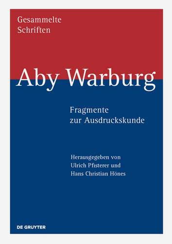 Aby Warburg Fragmente Zur Ausdruckskunde (German Edition)