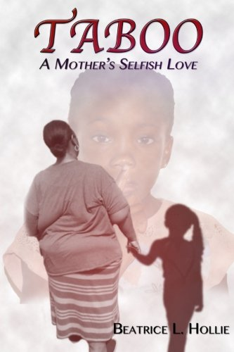 Read Online Taboo: A Mother's Selfish Love pdf