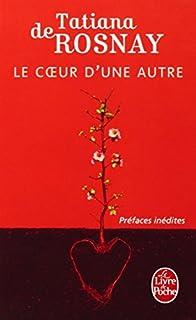 Le coeur d'une autre : roman, Rosnay, Tatiana de