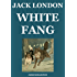 White Fang (Illustrated and Annotated Edition)