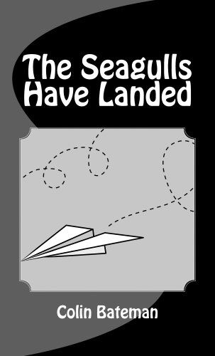 book cover of The Seagulls Have Landed