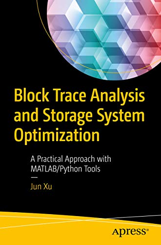 Block Trace Analysis and Storage System Optimization: A Practical Approach with MATLAB/Python Tools