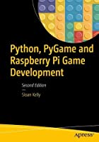 Python, PyGame, and Raspberry Pi Game Development, 2nd Edition Front Cover
