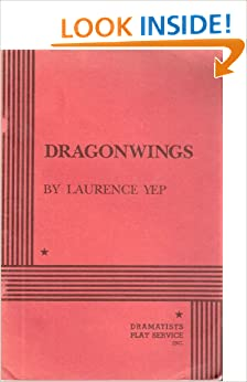 dragonwings by laurence yep novel review The first chapter of the award-winning book 'dragonwings' by laurence yep helps set the stage for the rest of the novel in this lesson, you will become familiar with the setting and characters.