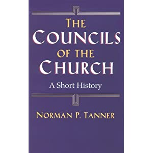 The Councils of the Church: A Short History Norman P. Tanner