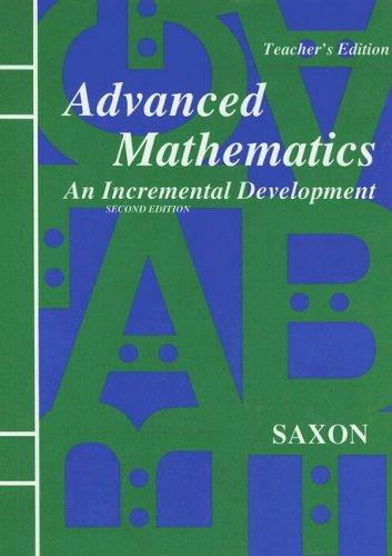 Advanced Mathematics An Incremental Development