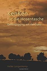 KenKen für die Hosentasche: Gehirnjogging mit KenDoku (A6 Pocket-Format)