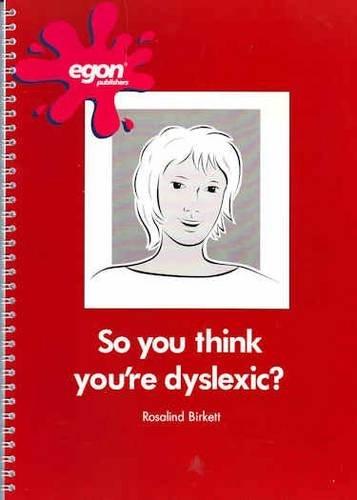 Read Online So, You Think You're Dyslexic? pdf