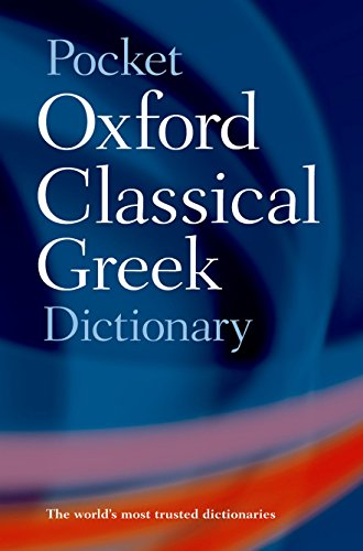 Homeric Dictionary - Pocket Oxford Classical Greek Dictionary