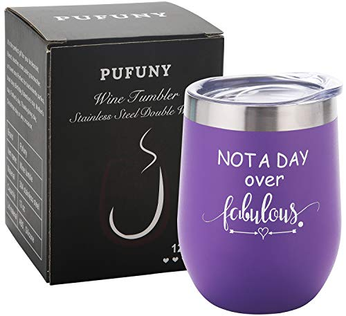 Pufuny Not a Day Over Fabulous Wine Tumbler,Birthday Wine Glass,Perfect Birthday,Wedding,Christmas,Mother's Day,Best Friend Gifts for Women 12 Oz Purple
